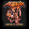 ANTHRAX - Fight'em 'til You Can't