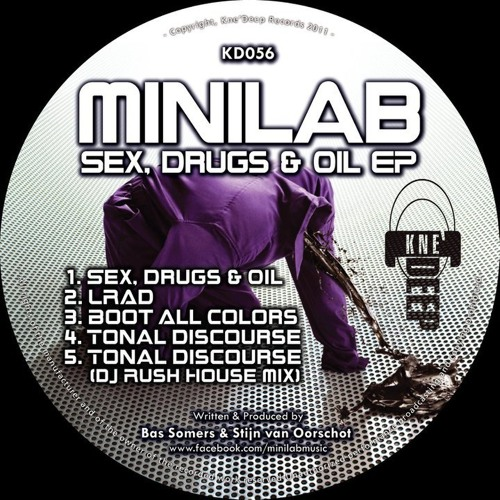 Minilab - Sex, Drugs & Oil (preview)    Kne'Deep Records 