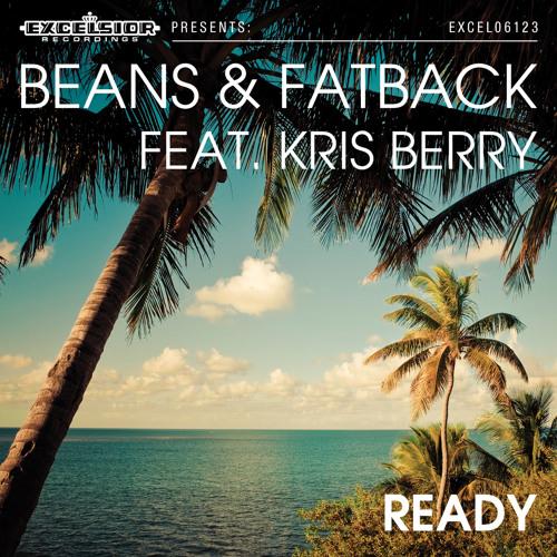 Beans & Fatback feat. Kris Berry - Ready