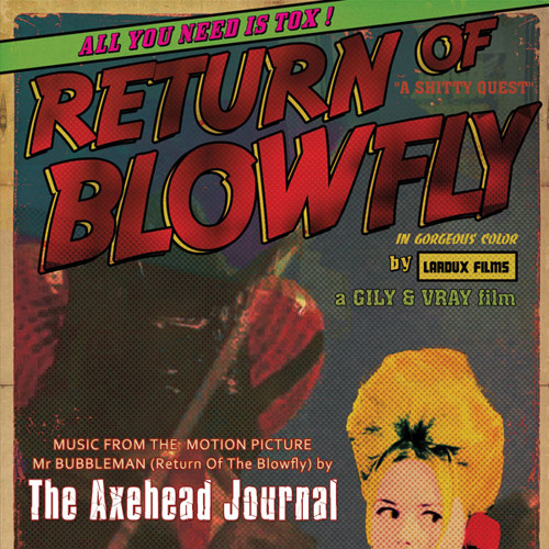 Mr Bubbleman (Return Of The Blowfly) Soundtrack (single - 2011)