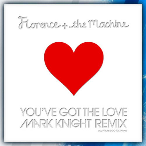 You've Got The Love  (Mark Knight Remix)