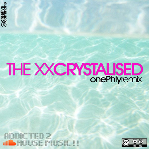 The XX - Crystalised (onePhly remix)