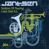 Jantsen - Sultan of Swing - Released: 2011