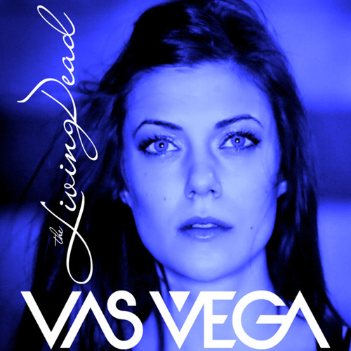 VAS VEGA - The Living Dead