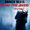 Broken Beats - Scars (The Joker) FREE DOWNLOAD