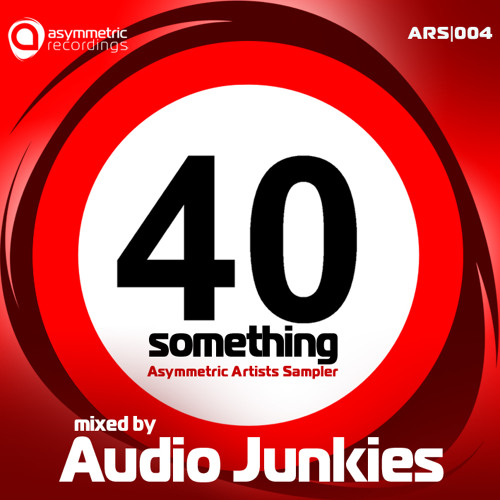 40 Something - Mixed by Audio Junkies - AR040