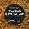 George Duke - Brazilian Love Affair (Zimmer Edit)