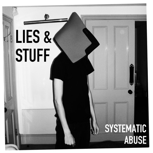 Systematic Abuse EP