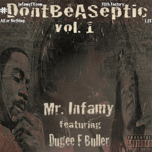 Mr. Infamy -- #Salute feat. Dugee F. Buller (produced by Sev Da Producer)