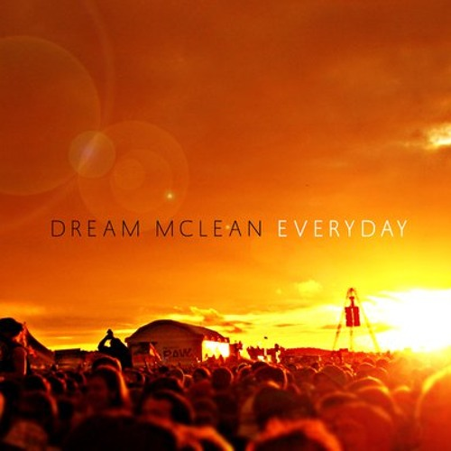 [Free Download]  @DreamMclean - Everyday (Prod. @RuskoOfficial & @NetskyMusic)