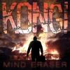 KONG! - Mind Eraser