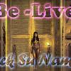 Be-Live - Anck su namun