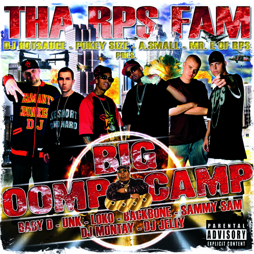Oomp Camp Intro - Mixed by Mr. E of RPS Fam - Featuring UNK speaking at the beginning