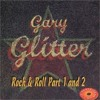 Gary Glitter - Rock and Roll (Part 1 & 2)