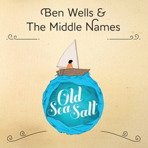 LULLABY - Ben Wells and The Middle Names