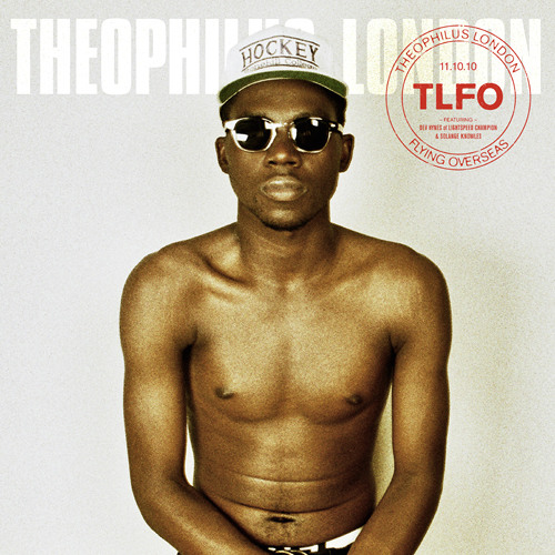 Theophilus London - Flying Overseas (Toddla T Remix Feat. Trigganom)