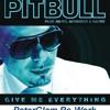 PitBull Feat. Ne-Yo & Nayer - Give Me Everything Tonight (PeterGlam Re-Work)
