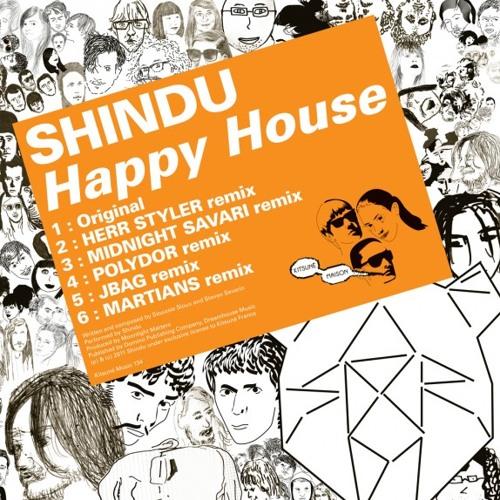 Shindu - Happy House (Midnight Savari Remix)