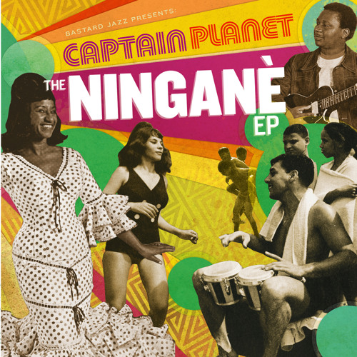 Captain Planet - The Ningané EP Minimix