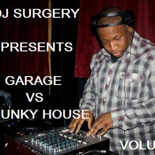 Old School Garage Vs Funky House Vol 2 Mixed By Dj Surgery