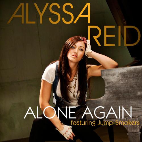 Alyssa Reid feat. Jump Smokers - Alone Again