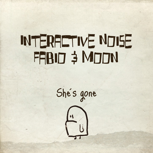 """Interactive noise + Fabio & Moon -Coming Home late .( """"She is gone """" Ep) By Blue Tunes rec."""