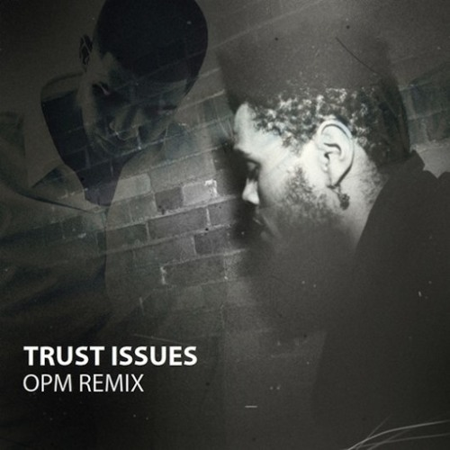 Drake - Trust Issues (feat. The Weeknd) (OPM Remix)