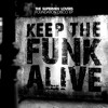 The Supermen Lovers - Keep The Funk Alive (Cityzen Remix)