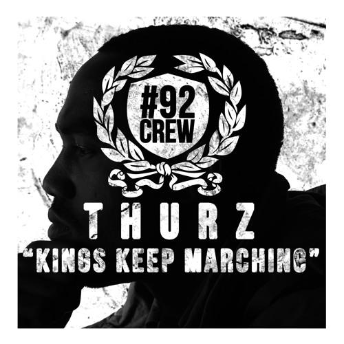 THURZ - Kings Keep Marching