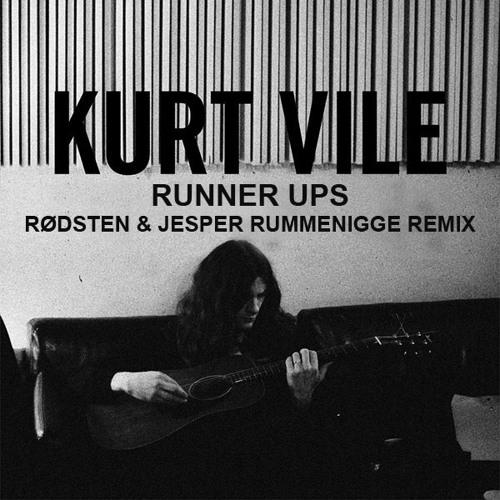 Kurt Vile - Runner Ups (Rødsten & Jesper Rummenigge Remix)