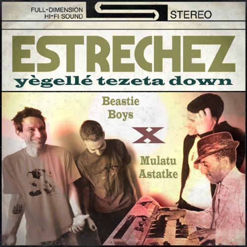 yègellé tezeta down (Beastie Boys X Mulatu Astatke)