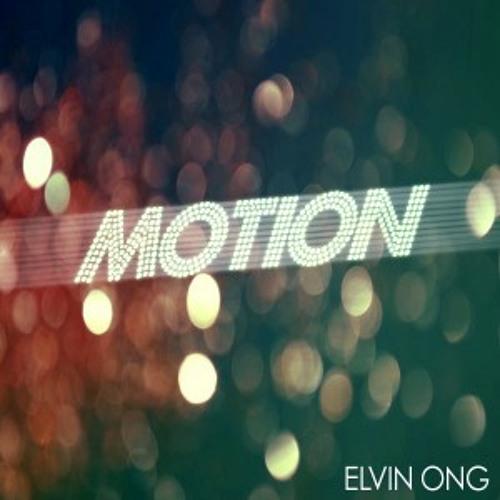 Elvin Ong - Motion (Anthera Remix)