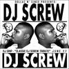 """DJ GRIP-""""CLASSIC DJ SCREW TRIBUTE"""" J U N E . 2 7"""