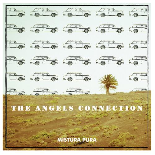Mistura Pura - The Angels Connection