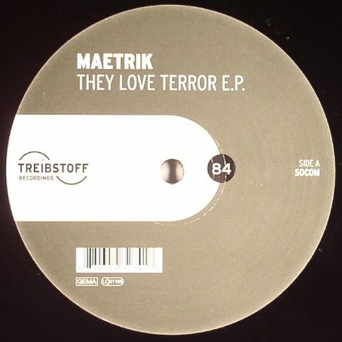 Maetrik - They Love Terror