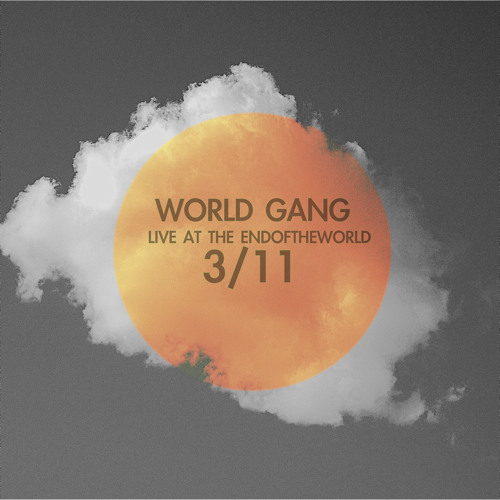 World Gang - Live At End Of The World