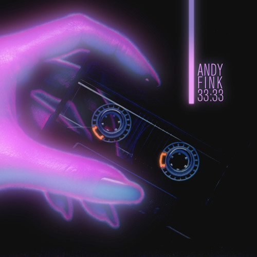 Andy Fink - 33:33 Mixtape