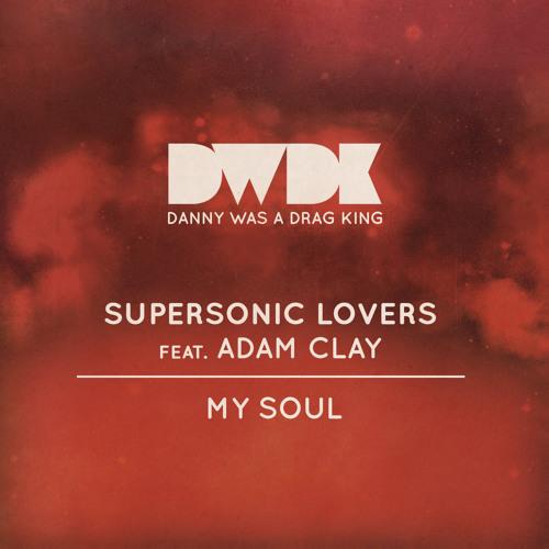 Supersonic Lovers 'My Soul (Ajello 88 Version)'