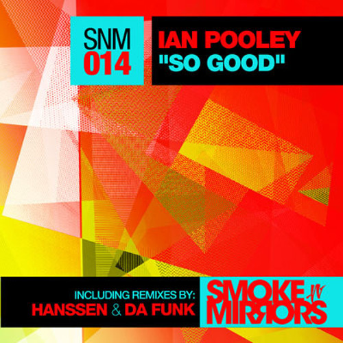Ian Pooley-So Good (Da Funk's Holding Heaven Remix)