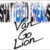 Van Go Lion: Shattered Dreams (Johnny Hates Jazz cover)