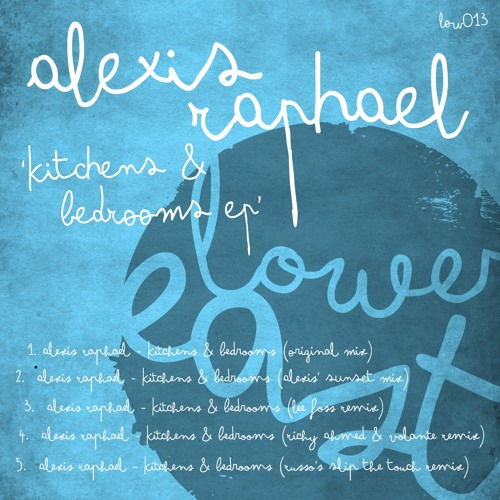 Alexis Raphael - Kitchens and Bedrooms (Original Mix)