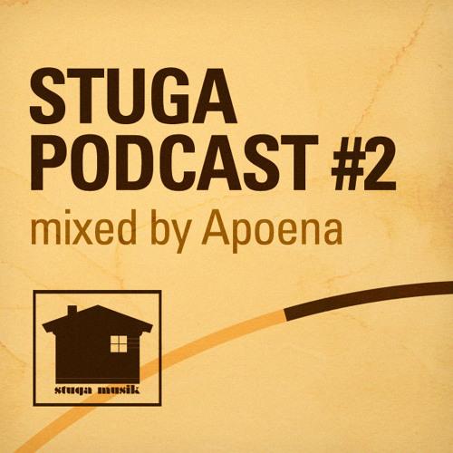 Stuga Musik Podcast 02 mixed by Apoena