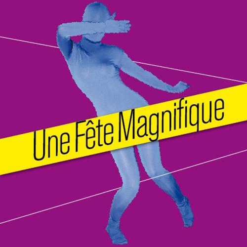 Une Fête Magnifique Mix – 2011