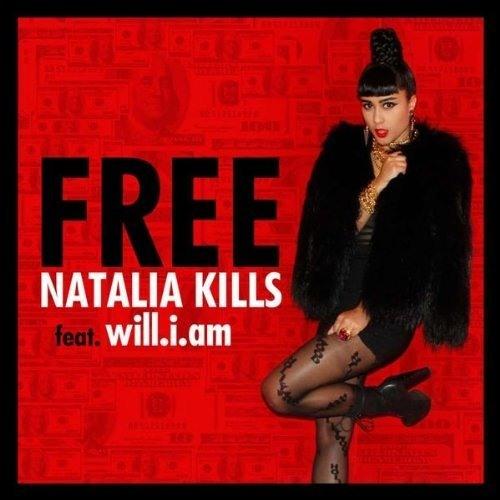 Natalia Kills - Free feat. will.i.am