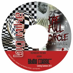 BIG MIKE of the getoBoy's- Full Circle Mixtape