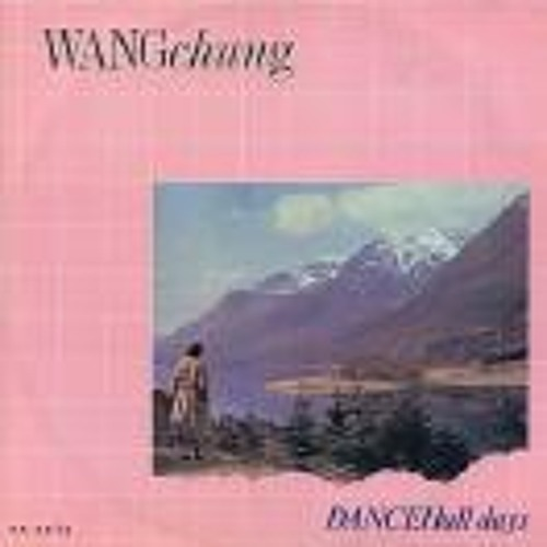Wang Chung - Dance Hall Days (WANG TANG LONG  EDIT)