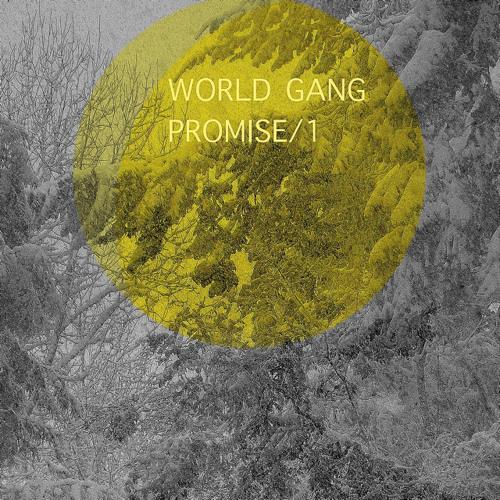 World Gang - Promise /1