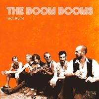 The Boom Booms - Hot Rum