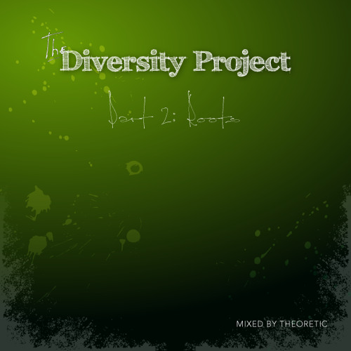 The Diversity Project - Part 2: Roots
