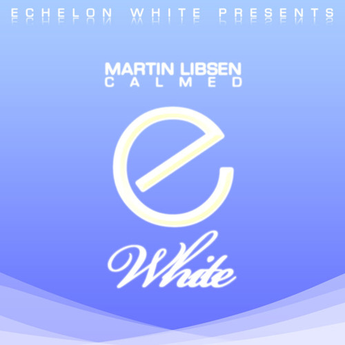 Martin Libsen - Calmed (2trancY Remix)